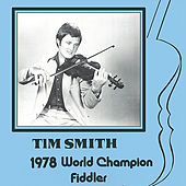 1978 World Champion Fiddler by Tim Smith