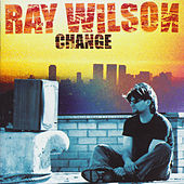 Change by Ray Wilson