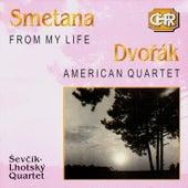 Czech Historical Recordings. Smetana - From My Life. Dvorak - American Quartet by Sevcik-Lhotsky Quartet