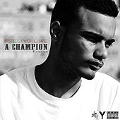 Feeling Like a Champion EP by Phenom