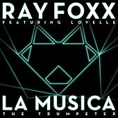 La Musica [The Trumpeter] by Ray Foxx