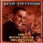 Keep 'Em Flying by Glenn Miller