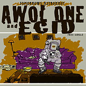 Tommorrows Astronaut von AWOL One