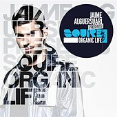 Jaime Alguersuari presents Squire, Organic Life by Various Artists