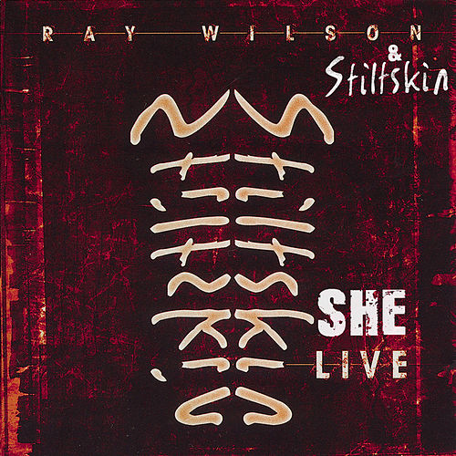 She - Live by Ray Wilson & Stiltskin