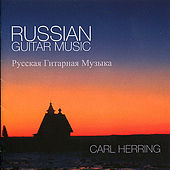 Russian Guitar Music by Carl Herring