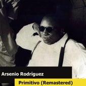 Primitivo (Remastered) by Arsenio Rodriguez