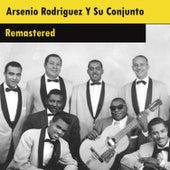 Arsenio Rodriguez Y Su Conjunto (Remastered) by Arsenio Rodriguez