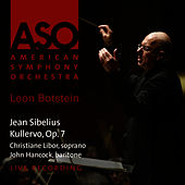 Sibelius: Kullervo, Op. 7 by American Symphony Orchestra