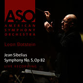 Sibelius: Symphony No. 5, Op 82 by American Symphony Orchestra