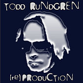 [re]Production by Todd Rundgren