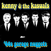'60s Garage Nuggets by Kenny And The Kasuals
