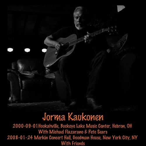 2000-09-01 Hebron, OH & 2008-01-24 New York City, NY by Jorma Kaukonen