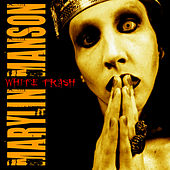 White Ttrash (Live) by Marilyn Manson