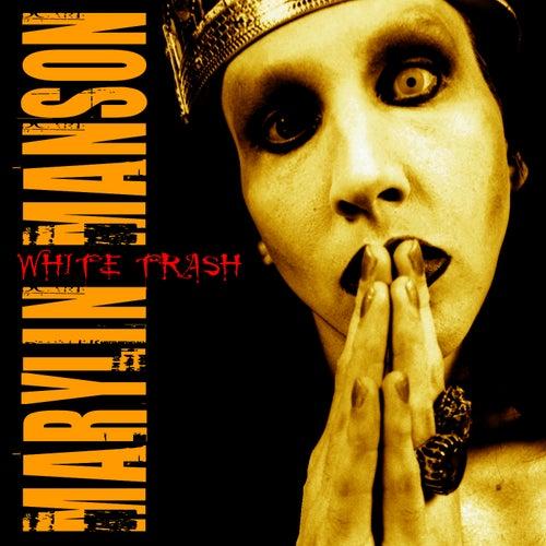 White Ttrash (Live) von Marilyn Manson