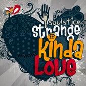 Strange Kinda Love - Single by Soulstice & Sbe