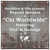 Chi Worldwide Remix by Soulstice & Sbe