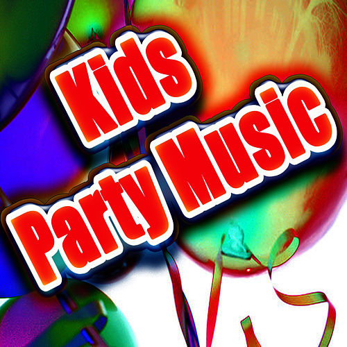 Kids Party Music by Kids Party DJ's