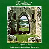 Brilliant Songs Of Ireland by Charlie King