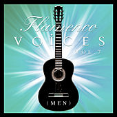 Flamenco Voices - Men Vol.7 (Remastered Edition) by Various Artists