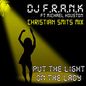 Put the Light on the Lady Christian Smits Mix by DJ Frank