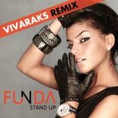 Stand Up Vivarax Remix by Funda