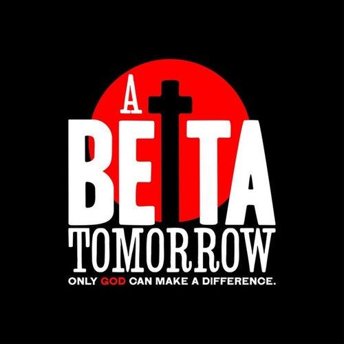 A Betta Tomorrow by Kevin Smith