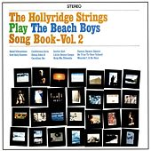 The Beach Boys Songbook Vol. 2 by Hollyridge Strings