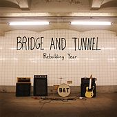 Rebuilding Year by Bridge & Tunnel