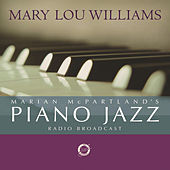 Marian McPartland's Piano Jazz Radio... by Mary Lou Williams