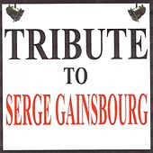 Tribute to Serge Gainsbourg by Various Artists
