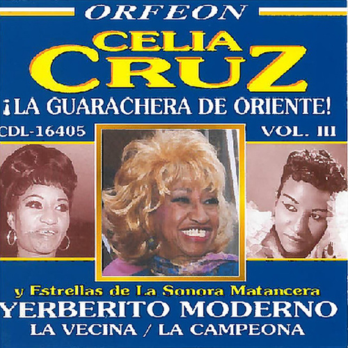 La Guarachera de Oriente, Vol. 3 by Celia Cruz