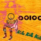 Kila Kila Kila by OOIOO