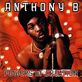 Powers of Creation by Anthony B