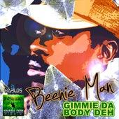 Gimme Da Body Deh von Beenie Man