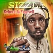 Believe In Yourself by Sizzla