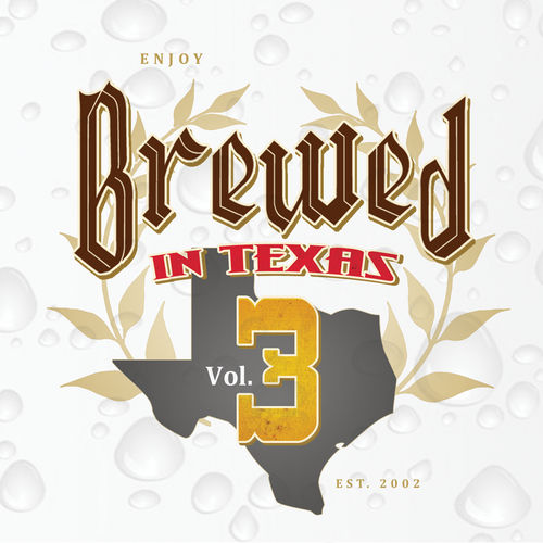 Brewed In Texas Volume 3 by Various Artists