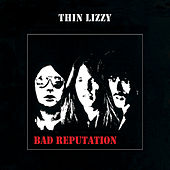 Bad Reputation by Thin Lizzy