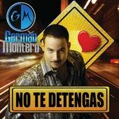 No Te Detengas by Germán Montero
