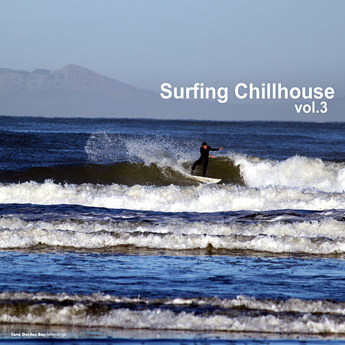 Surfing Chillhouse Vol.3 by Various Artists