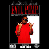Da Bad Guy Returns by Evil Pimp