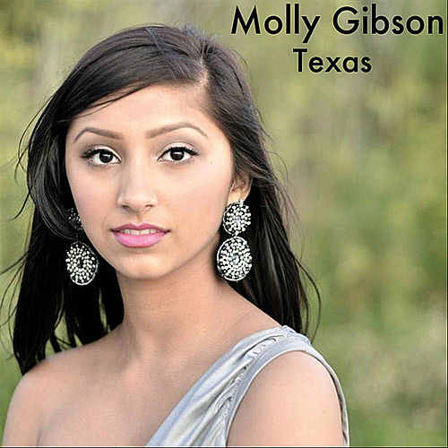 Texas by Molly Gibson