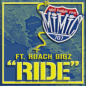 Ride (feat. Roach Gigz) by Mimic