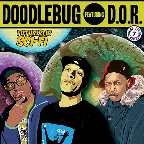 Digable Planets Presents: Futuristic Sci-Fi (Feat. D.O.R.) by Doodlebug