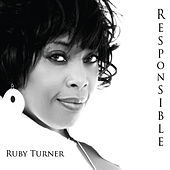 Responsible by Ruby Turner
