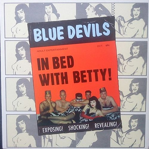 In Bed With Betty by The Blue Devils