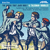 Brian Elias: The House that Jack Built by Various Artists