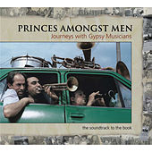Princes Amongst Men by Various Artists