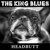 Headbutt by The King Blues