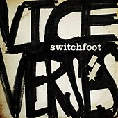 Vice Verses von Switchfoot
